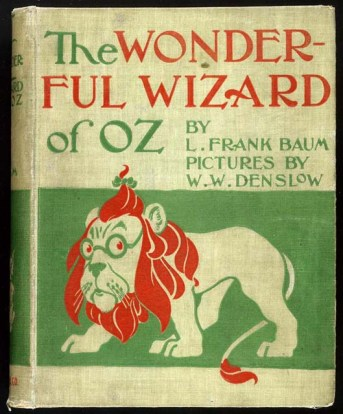 Cover of the first edition of the Wonderful Wizard of Oz [Image courtesy: Loc.gov]